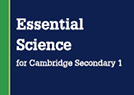 Essential Science for Cambridge Secondary 1