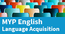 MYP English Language Aquisition