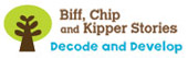 Biff, Chip and Kipper Decode and Develop