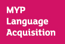 MYP Language Acquisition