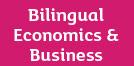 Bilingual Economics & Business