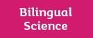 Bilingual Science