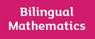 Bilingual Mathematics