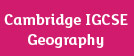 Cambridge IGCSE® Geography