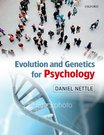 Nettle: Evolution and Genetics for Psychology
