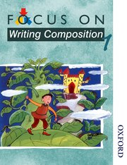 Cover for   Focus on Writing Composition - Pupil Book 1
