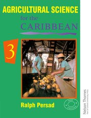Cover for   Agricultural Science for the Caribbean 3