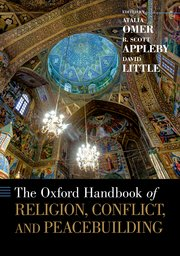 Cover for   The Oxford Handbook of Religion, Conflict, and Peacebuilding