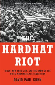 Cover for   The Hardhat Riot