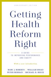 Cover for   Getting Health Reform Right, Anniversary Edition