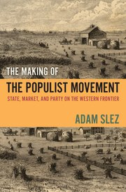 Cover for   The Making of the Populist Movement
