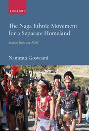Cover for   The Naga Ethnic Movement for a Separate Homeland