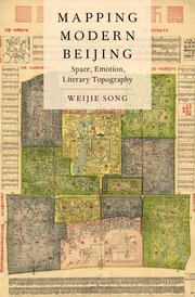 Cover for   Mapping Modern Beijing