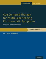 Cover for   Cue-Centered Therapy for Youth Experiencing Posttraumatic Symptoms