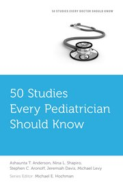 Cover for   50 Studies Every Pediatrician Should Know