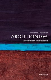 Cover for   Abolitionism: A Very Short Introduction