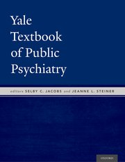 Cover for   Yale Textbook of Public Psychiatry