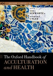 Cover for   The Oxford Handbook of Acculturation and Health