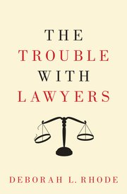 Cover for   The Trouble with Lawyers