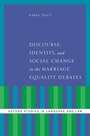 Cover for   Discourse, Identity, and Social Change in the Marriage Equality Debates