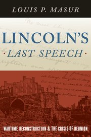Cover for   Lincolns Last Speech