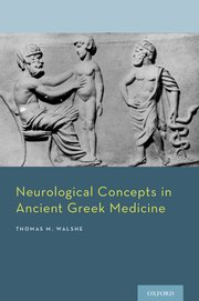 Cover for   Neurological Concepts in Ancient Greek Medicine