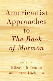Cover for   Americanist Approaches to The Book of Mormon