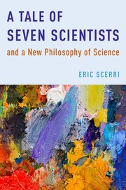 Cover for   A Tale of Seven Scientists and a New Philosophy of Science