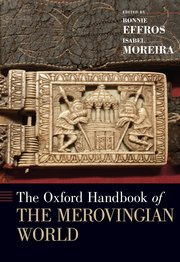 Cover for   The Oxford Handbook of the Merovingian World