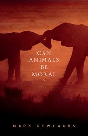 Cover for   Can Animals Be Moral?