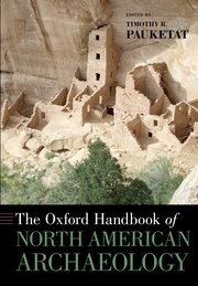 Cover for   The Oxford Handbook of North American Archaeology