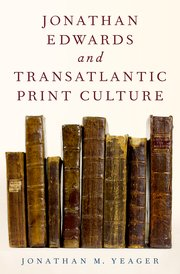 Cover for   Jonathan Edwards and Transatlantic Print Culture