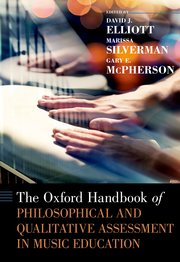 Cover for   The Oxford Handbook of Philosophical and Qualitative Assessment in Music Education
