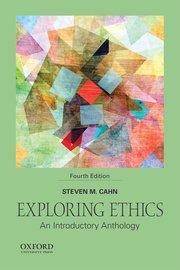 Exploring ethics steven m cahn oxford university press exploring ethics an introductory anthology fandeluxe Gallery