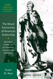 Cover for   The Moral Economies of American Authorship