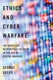 Cover for   Ethics and Cyber Warfare