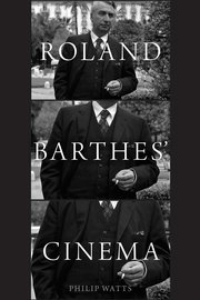 Cover for   Roland Barthes Cinema