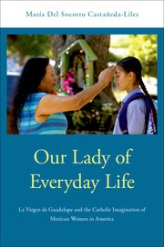Cover for   Our Lady of Everyday Life
