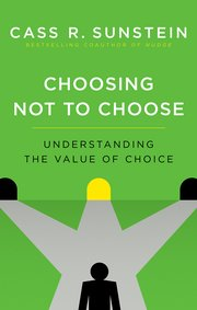 Cover for   Choosing Not to Choose