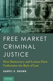 Cover for   Free Market Criminal Justice