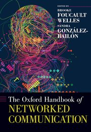 Cover for   The Oxford Handbook of Networked Communication