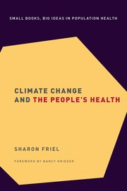 Cover for   Climate Change and the Peoples Health