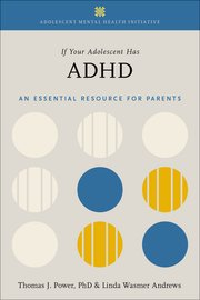 Cover for   If Your Adolescent Has ADHD