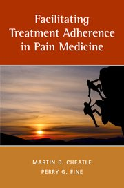 Cover for   Facilitating Treatment Adherence in Pain Medicine