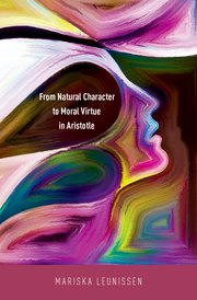 Cover for   From Natural Character to Moral Virtue in Aristotle