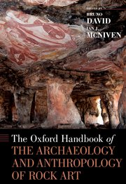 Cover for   The Oxford Handbook of the Archaeology and Anthropology of Rock Art