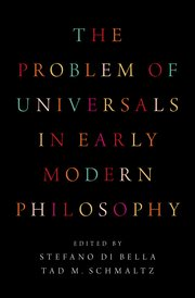 Cover for   The Problem of Universals in Early Modern Philosophy