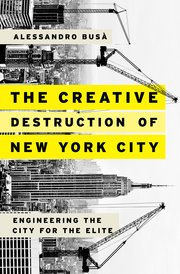 Cover for   The Creative Destruction of New York City