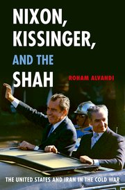 Cover for   Nixon, Kissinger, and the Shah
