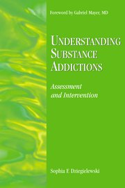 Cover for   Understanding Substance Addictions